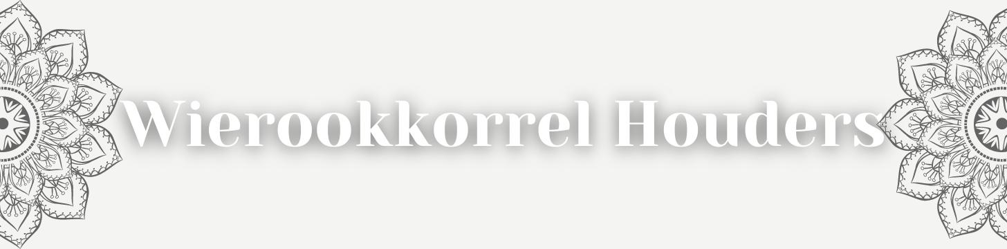 Wierook Korrel Houder